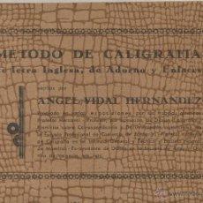 Livros antigos: METODO DE CALIGRAFIA LETRA ADORNOS ENLACES ANGEL VIDAL HERNANDEZ 1918 MBE MBE+ VALENCIA. Lote 50976001