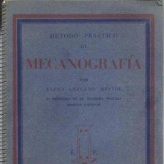 Libros antiguos: MÉTODO PRÁCTICO DE MECANOGRAFÍA. Lote 51012456