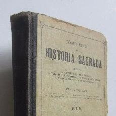 Libros antiguos: COMPENDIO DE HISTORIA SAGRADA - AÑO 1905. Lote 51023434