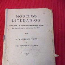 Libros antiguos: MODELOS LITERARIOS - DON AURELIO ROMO - DON FRANCISCO ASTRUGA. Lote 51169069