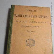Libros antiguos: COMPENDIO DE GRAMATICA DE LA LENGUA CASTELLANA - AÑO 1920. Lote 51413082
