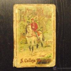 Libros antiguos: LAS TRES PLUMAS, SATURNINO CALLEJA. Lote 51478911