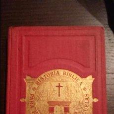 Libros antiguos: ANTIGUO LIBRO DE ESCUELA: HISTORIA BÍBLICA PARA EL USO DE LAS ESCUELAS / 1883 TAPA DURA / BENZIGER. Lote 51628297