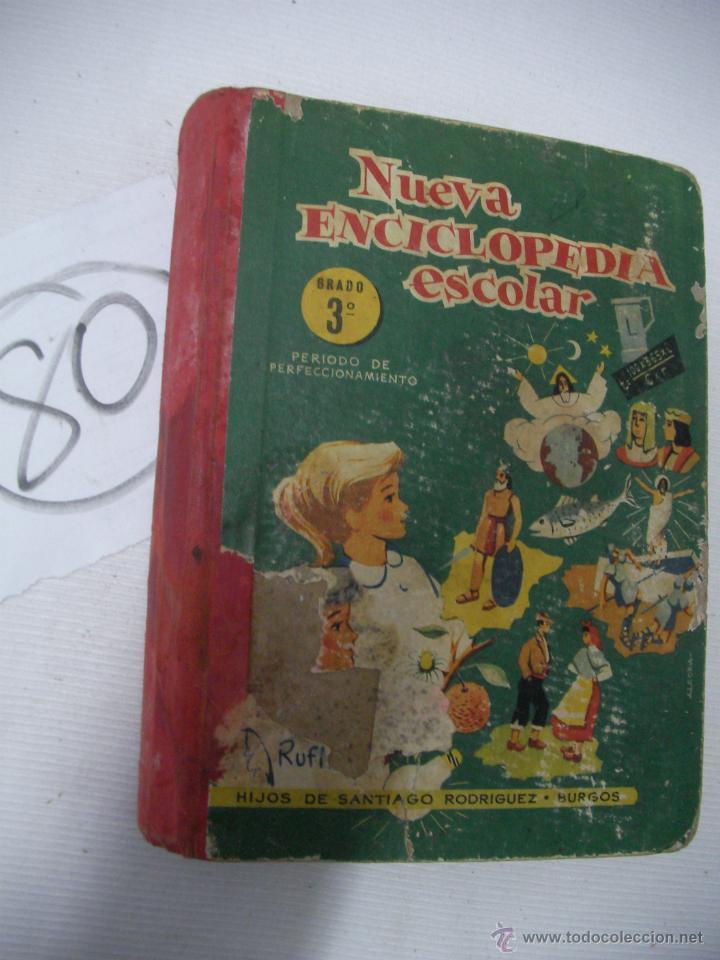 ANTIGUO LIBRO DE TEXTO NUEVA ENCICLOPEDIA ESCOLAR (Libros Antiguos, Raros y Curiosos - Libros de Texto y Escuela)