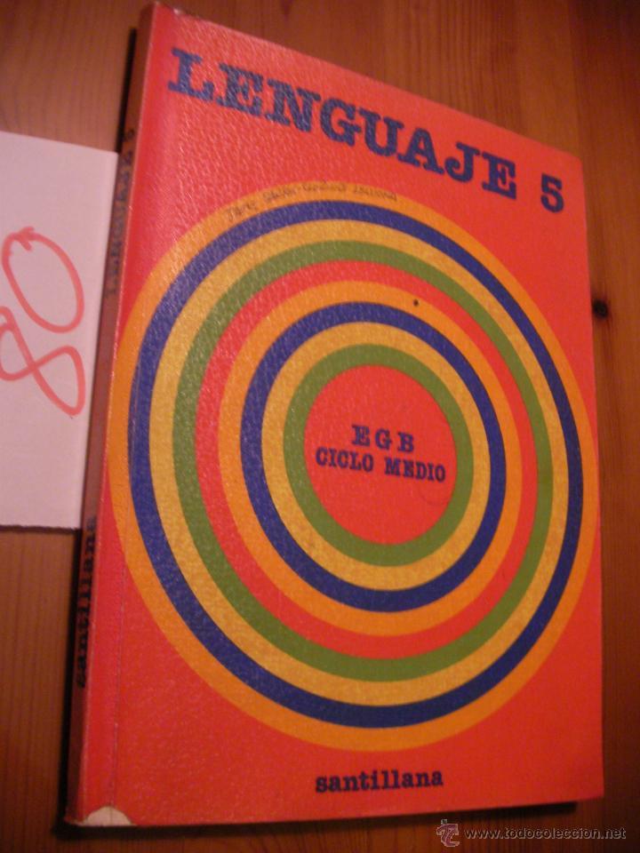ANTIGUO LIBRO DE TEXTO - 5º EGB - LENGUAJE - SANTILLANA (Libros Antiguos, Raros y Curiosos - Libros de Texto y Escuela)
