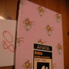 Libros antiguos: ANTIGUO LIBRO DE TEXTO - 4º EGB - LECTURAS - ANAYA. Lote 51743176