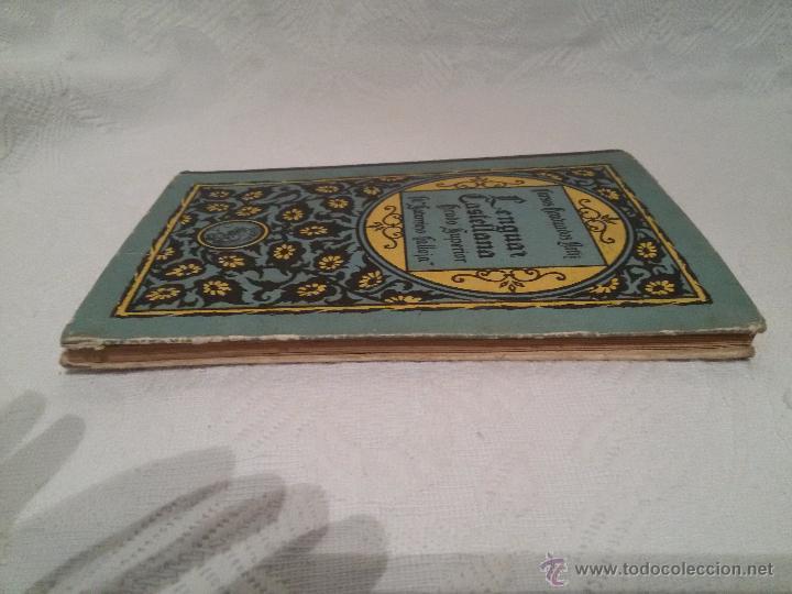 Libros antiguos: LENGUA CASTELLANA-GRADO SUPERIOR-CURSOS GRADUADOS ORTIZ-E.SATURNINO CALLEJA-1931 - Foto 6 - 51771908