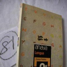 Libros antiguos: ANTIGUO LIBRO DE TEXTO - 2º EGB - LENGUA - ANAYA. Lote 52006811