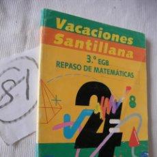 Libros antiguos: ANTIGUO LIBRO DE TEXTO - 3º EGB - MATEMATICAS - SANTILLANA. Lote 52006838