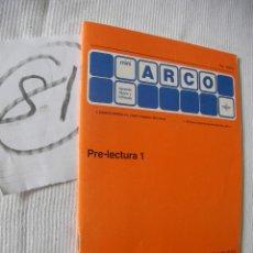 Libros antiguos: ANTIGUO LIBRO DE TEXTO - PRELECTURA 1. Lote 52006920