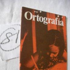 Libros antiguos: ANTIGUO LIBRO DE ORTOGRAFIA - ENVIO GRATIS A ESPAÑA. Lote 52006936