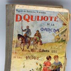 Libros antiguos: DON QUIJOTE DE LA MANCHA MIGUEL DE CERVANTES PARA USO NIÑOS LIBRERÍA HERNANDO 1935. Lote 52384505
