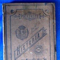 Libros antiguos: COMPENDIO DE HISTORIA DE ESPAÑA. POR FELIPE PICATOSTE. LIBRERIA DE LA VIUDA DE HERNANDO, 1892.. Lote 52570774