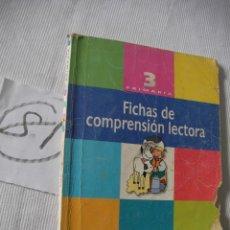 Libros antiguos: ANTIGUO LIBRO DE TEXTO - FICHAS DE COMPRENSION LECTORA - 3º . Lote 52671122