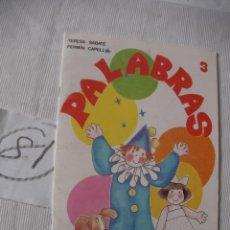 Libros antiguos: ANTIGUO LIBRO DE TEXTO - PALABRAS 3. Lote 52671164