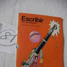Libros antiguos: ANTIGUO LIBRO DE TEXTO - ESCRIBIR 6. Lote 52689591