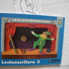 Libros antiguos: ANTIGUO LIBRO DE TEXTO - EL TEATRILLO - LECTOESCRITURA 3. Lote 52689800