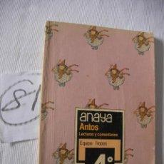 Libros antiguos: ANTIGUO LIBRO DE TEXTO - LECTURAS Y COMENTARIOS 4º EGB. Lote 52768177