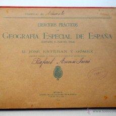 Libros antiguos: EJERCICIOS PRÁCTICOS DE GEOGRAFÍA ESPECIAL DE ESPAÑA - D. JOSÉ ESTEBAN Y GÓMEZ - AÑO 1915 - MADRID. Lote 52803063