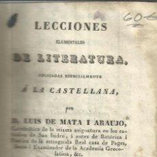 Libros antiguos: LECCIONES ELEMENTALES DE LITERATURA. LUIS DE MATA I ARAUDO. IMP. DE NORBERTO LLORENCI. MADRID.1839. Lote 52809019