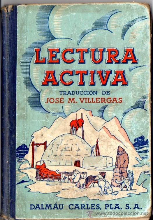 VILLERGAS : LECTURA ACTIVA (DALMAU CARLES, 1936) (Libros Antiguos, Raros y Curiosos - Libros de Texto y Escuela)