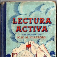 Libros antiguos: VILLERGAS : LECTURA ACTIVA (DALMAU CARLES, 1936). Lote 52953435