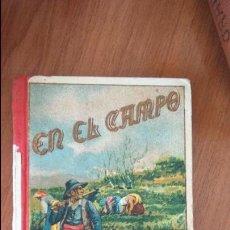 Libros antiguos: EN EL CAMPO, HIJOS DE SANTIGO RODRIGUEZ. CON PRECINTO DE EDITORIAL EN EL LOMO.1908. Lote 52996868