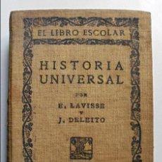 Libros antiguos: EL LIBRO ESCOLAR. HISTORIA UNIVERSAL. - LAVISSE, ERNESTO.. Lote 53181238