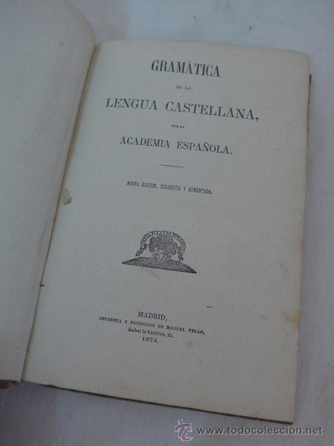 Libros antiguos: Antiguo libro gramatica de la lengua castellana, 1874 - Foto 2 - 53258769