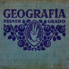 Libros antiguos: GEOGRAFIA PRIMER GRADO (EDELVIVES 1931). Lote 53507726