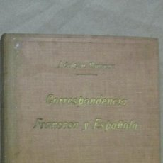 Libros antiguos: CORRESPONDENCIA FRANCESA Y ESPAÑOLA AÑO 1921 . Lote 53700717