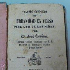 Libros antiguos: TRATADO COMPLETO DE URBANIDAD EN VERSO, POR JOSÉ CODINA ,SEGUNDA EDICIÓN 1860. Lote 53793806