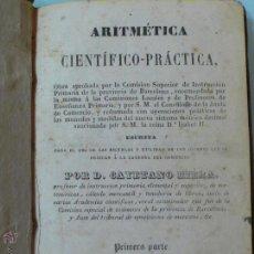Libros antiguos: ARIMETICA CIENTÍFICO-PRÁCTICA POR GAYETANO RIERA 1851. Lote 68943893