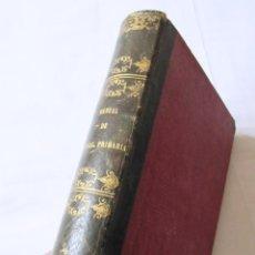 Libros antiguos: 1854 - MANUAL COMPLETO DE INSTRUCCION PRIMARIA ELEMENTAL Y SUPERIOR. TOMO III. Lote 53863614