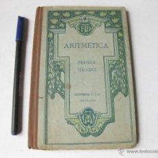 Libros antiguos: ARITMÉTICA DE PRIMER GRADO. EDITORIAL FTD. BARCELONA 1924. Lote 53883280