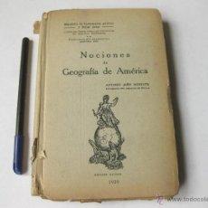 Libros antiguos: NOCIONES DE GEOGRAFÍA DE AMÉRICA. ANTONIO JAEN MORENTE. 1929. Lote 53883585