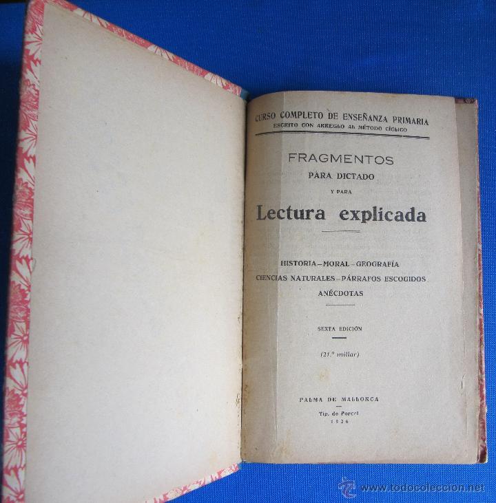 Libros antiguos: FRAGMENTOS PARA DICTADO Y LECTURA EXPLICADA. CURSO PORCEL. TIPOGRAFÍA PORCEL, PALMA DE MALLORCA 1926 - Foto 3 - 54100324