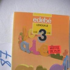 Libros antiguos: ANTIGUO LIBRO DE TEXTO - LENGUAJE 3º EGB - EDEBE. Lote 54546156