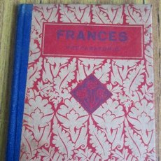 Libros antiguos: FRANCÉS CURSO PREPARATORIO POR EDELVIVES EDT. LUIS VIVES 1933. Lote 54546546