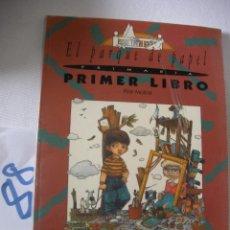 Libros antiguos: ANTIGUO LIBRO DE TEXTO - EL PARQUE DE PAPEL - PRIMER LIBRO. Lote 54566785