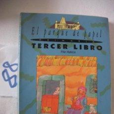 Libros antiguos: ANTIGUO LIBRO DE TEXTO - EL PARQUE DE PAPEL - TERCER LIBRO. Lote 54566806