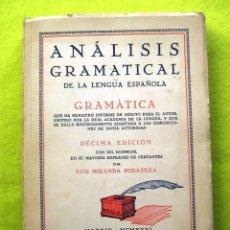 Libros antiguos: ANALISIS GRAMATICAL LUIS MIRANDA PODADENA (1931). Lote 54686311