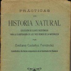 Libros antiguos: PRACTICAS DE HISTORIA NATURAL, POR EMILIANO CASTAÑOS FERNÁNDEZ. AÑO 1917. (10.2). Lote 54717187