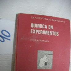 Libros antiguos: QUIMICA EN EXPERIMENTOS - PAUL ROBERSON - ANAYA. Lote 54730588