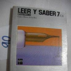 Libros antiguos: ANTIGUO LIBRO DE TEXTO - LEER Y SABER 7º. Lote 54730669