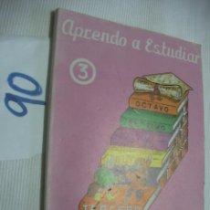 Libros antiguos: ANTIGUO LIBRO DE TEXTO - APRENDO A ESTUDIAR 3º - PASCAL. Lote 54731096