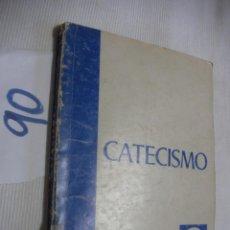 Libros antiguos: ANTIGUO LIBRO DE TEXTO - CATECISMO 4º. Lote 54731104