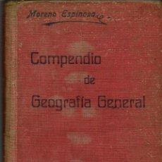 Libros antiguos: COMPENDIO DE GEOGRAFIA GENERAL, POR ALFONSO MORENO ESPINOSA. 7ª EDICIÓN. AÑO 1915. (10.2). Lote 54733713
