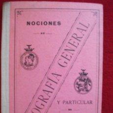Libros antiguos: NOCIONES DE GEOGRAFIA GENERAL Y PARTICULAR DE ESPAÑA POR JOSE ROCA Y RUSCADELLA. Lote 54785574