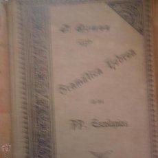 Libros antiguos: GRAMÁTIA HEBREA DE LOS ESCOLAPIOS, P. GÓMEZ, IMP. SUCESORES DE RIVADENEYRA, 1904. Lote 54798285